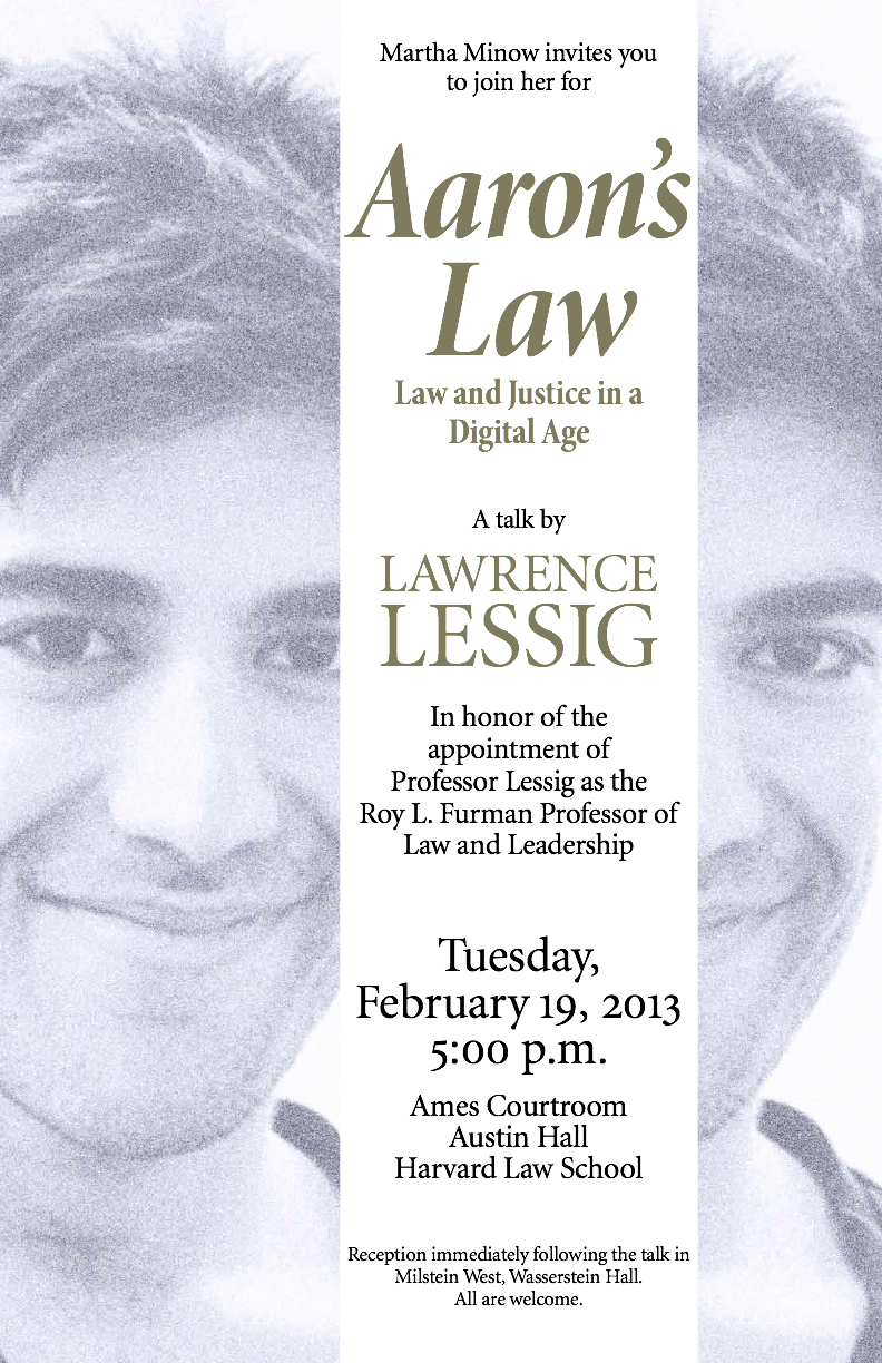Aaron's Laws: Law and Justice in a Digital Age, prelegere de Lawrence Lessig, februarie 2013, Harvard
