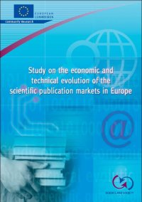 Study on the economic and technical evolution of the scientific publication markets in Europe